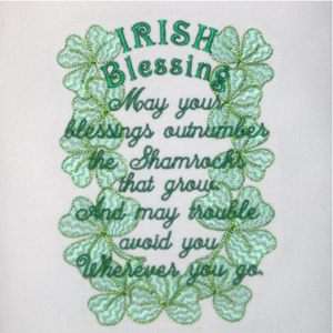 IRISH BLESSING 5X7-Irish embroidery designs, Celtic embroidery designs, Irish blessing embroidery designs, Celtic blessing embroidery designs, St. Patrick's Day blessing embroidery designs