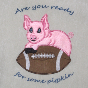 FOOTBALL  ARE YOU READY FOR SOME PIGSKIN-football, football embroidery designs, football applique embroidery designs, football are you ready for some embroidery designs, pigskin football embroidery design, pigskin football applique design, sports embroidery designs, sports applique embroidery design