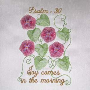 PSALM 3O JOY IN THE MORNING-Christian embroidery designs,religious embroidery desigs, scripture embroidery designs, faith based embroidery designs, Psalms embroidery designs, spiritual embroidery designs